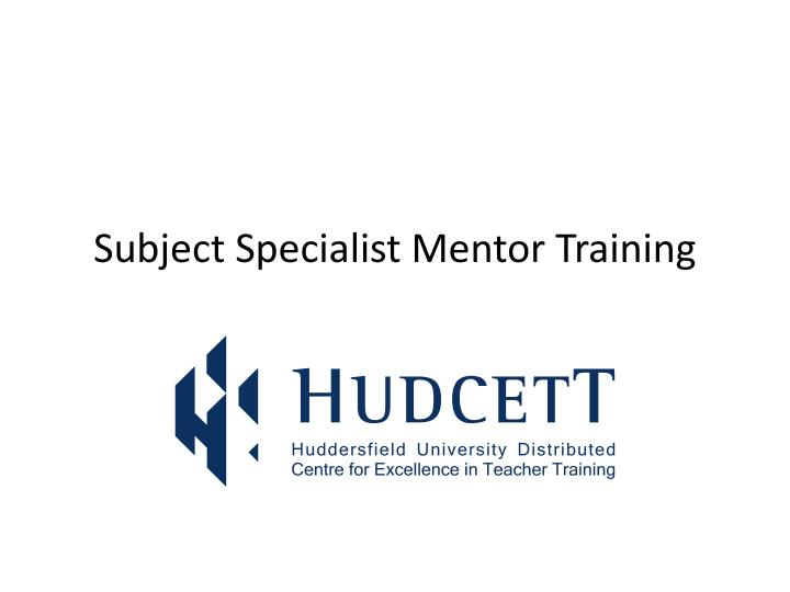 Subject specialist mentor training
