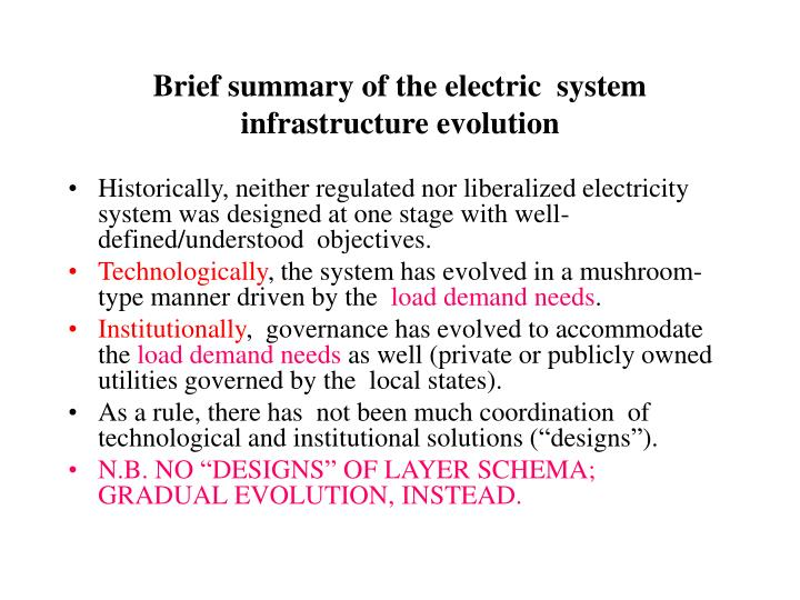 Brief summary of the electric  system infrastructure evolution