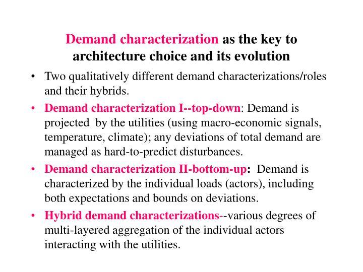 Demand characterization