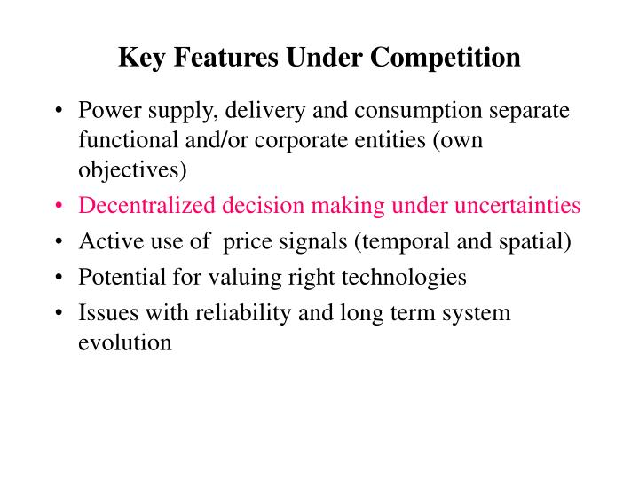 Key Features Under Competition