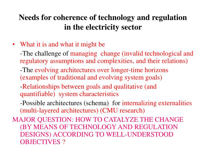 Needs for coherence of technology and regulation in the electricity sector