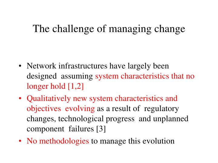 The challenge of managing change