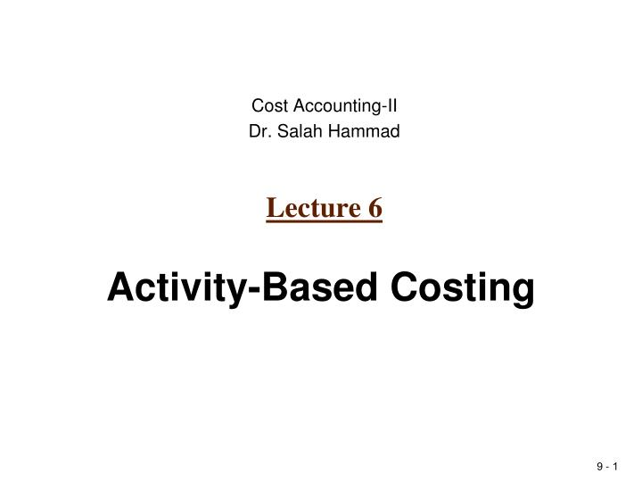 accounting 310 unit 3db activity based View notes - acct310 unit 1 individual project from accounting 310 at aiu online running head: unit 1 individual project introduction to managerial accounting acct 310 unit 1 individual.