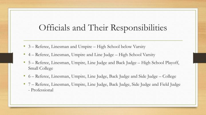 Officials and their responsibilities