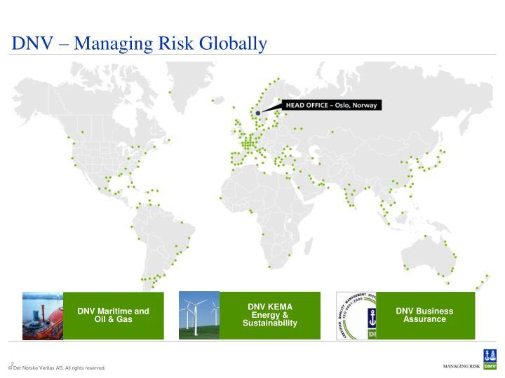 DNV – Managing Risk Globally