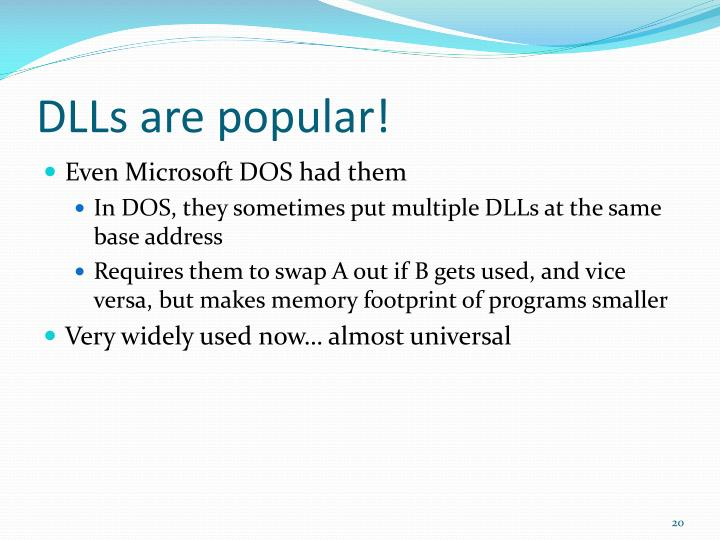 DLLs are popular!