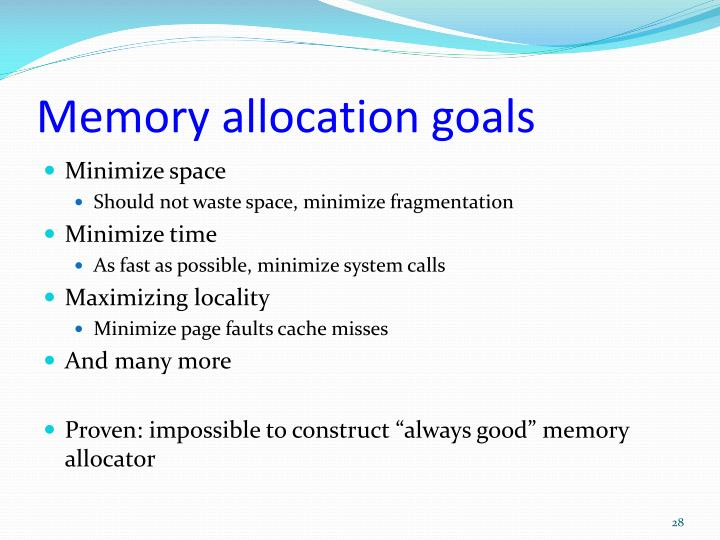 Memory allocation goals