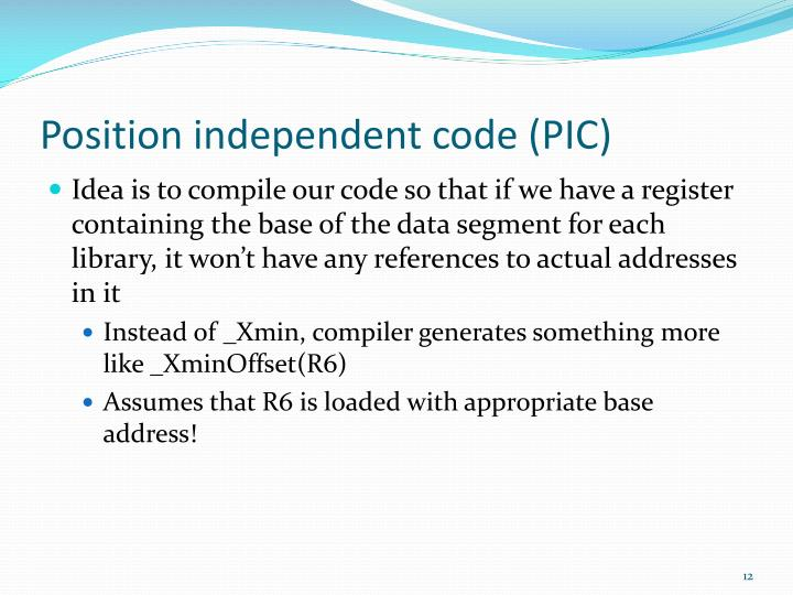 Position independent code (PIC)