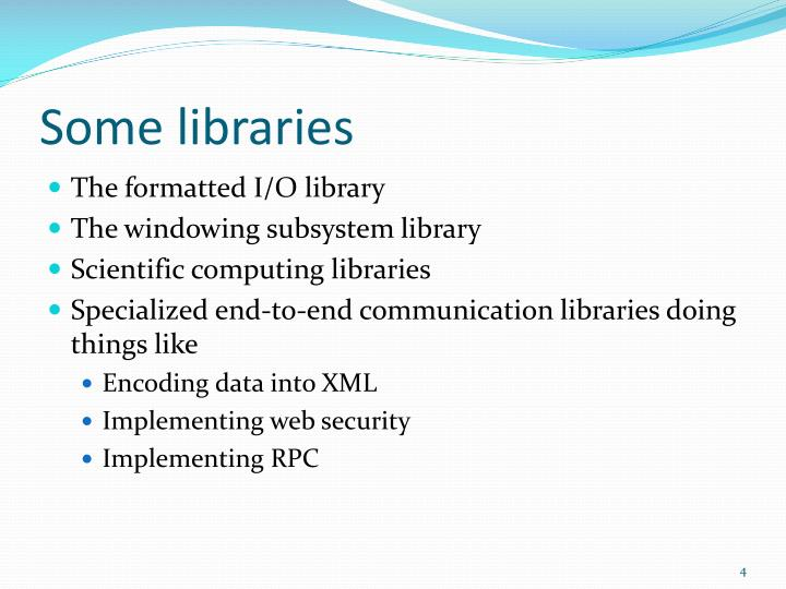 Some libraries