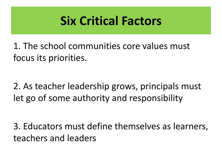 Six Critical Factors
