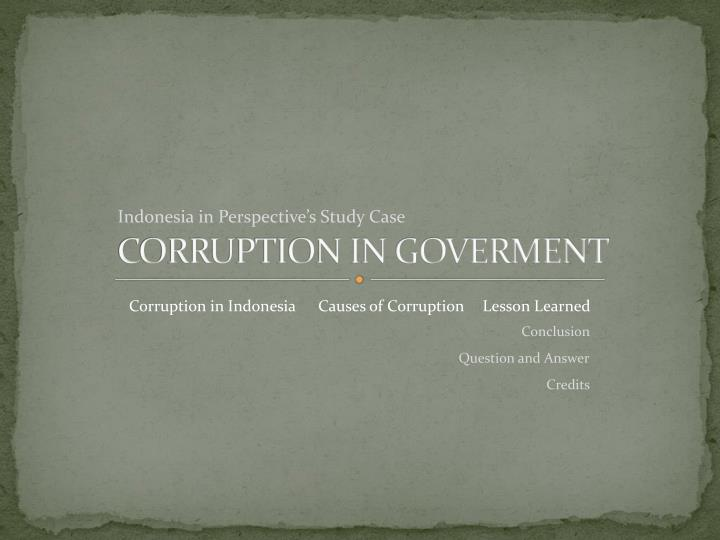CORRUPTION IN GOVERMENT