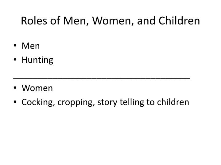 Roles of Men, Women, and Children