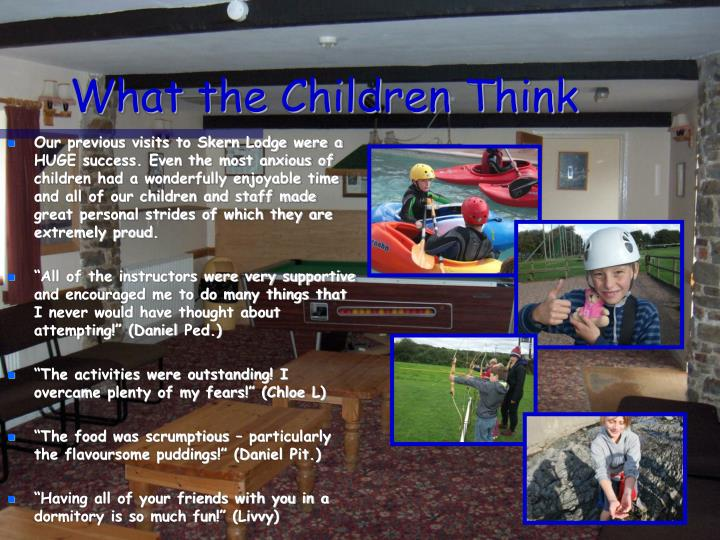 What the Children Think