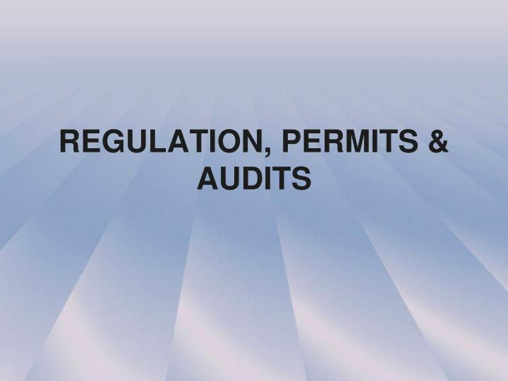 Regulation permits audits