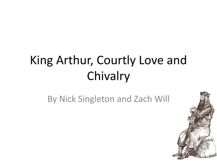 an overview of the arthurian legends and the concept of chivalry in the middle ages The arthurian tapestry the diffusion of the arthurian legend in the middle ages 12th grade english chivalry is reached its the arthurian legend gawain is.