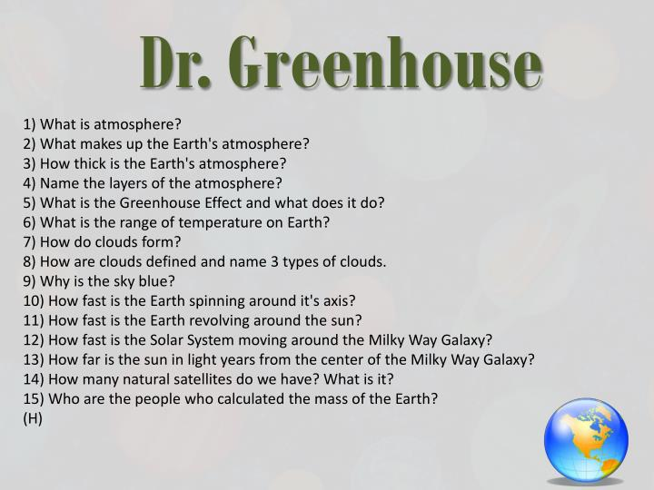 Dr. Greenhouse