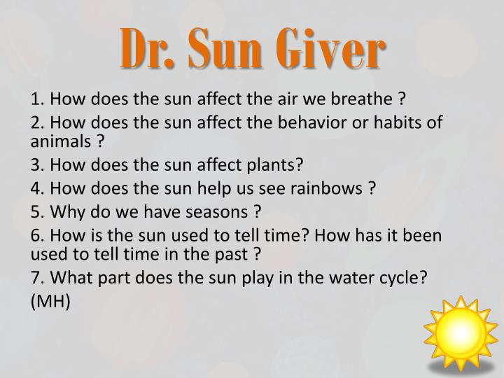 Dr. Sun Giver
