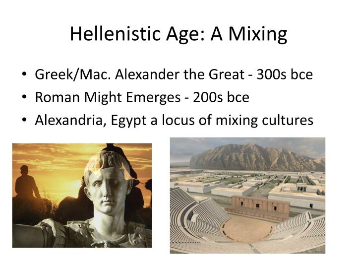 Hellenistic age a mixing