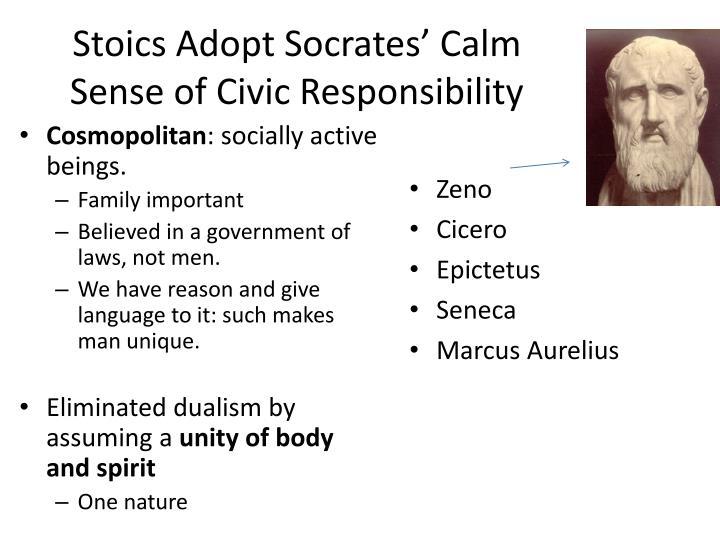 Stoics Adopt Socrates' Calm Sense of Civic Responsibility