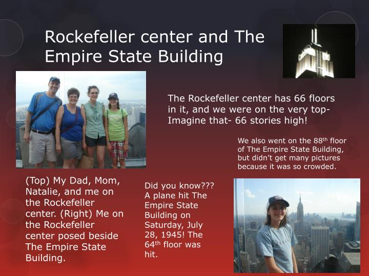Rockefeller center and The Empire State Building