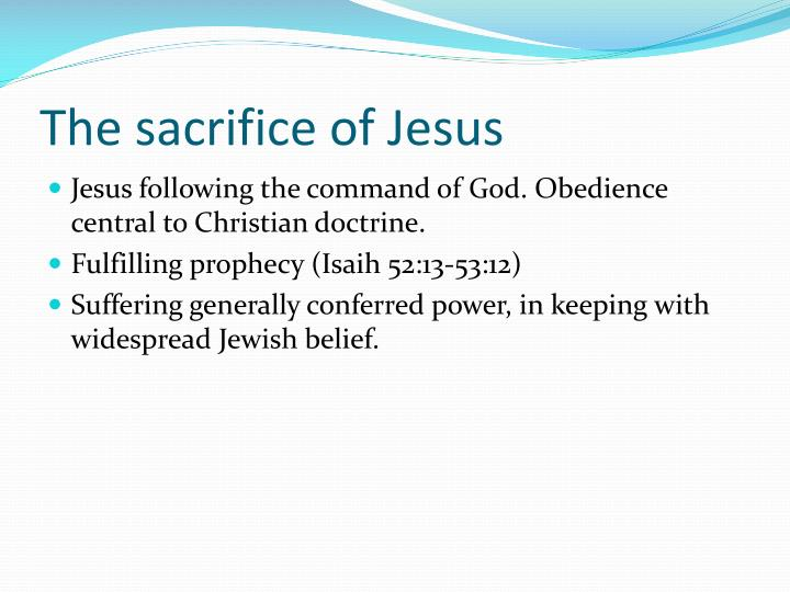 The sacrifice of Jesus