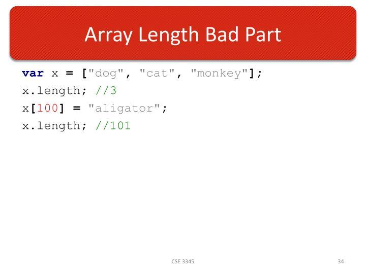 Array Length Bad Part