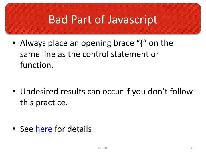 Bad Part of Javascript