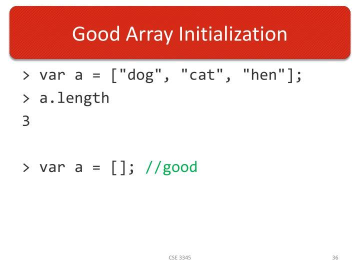 Good Array Initialization