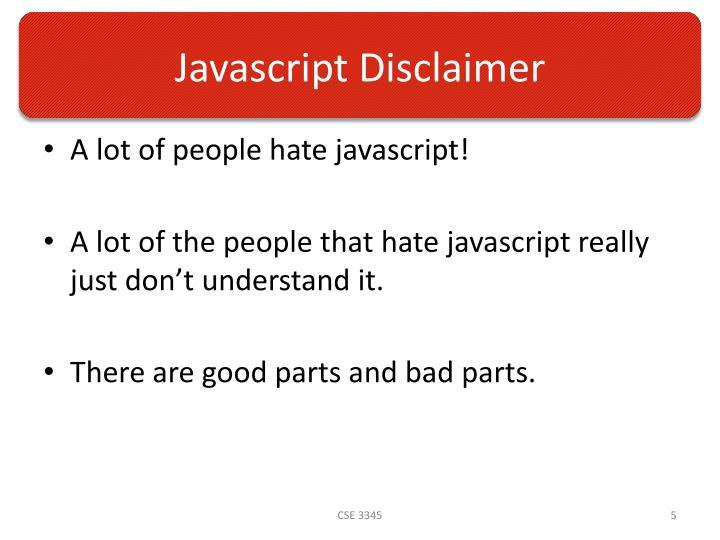 Javascript Disclaimer