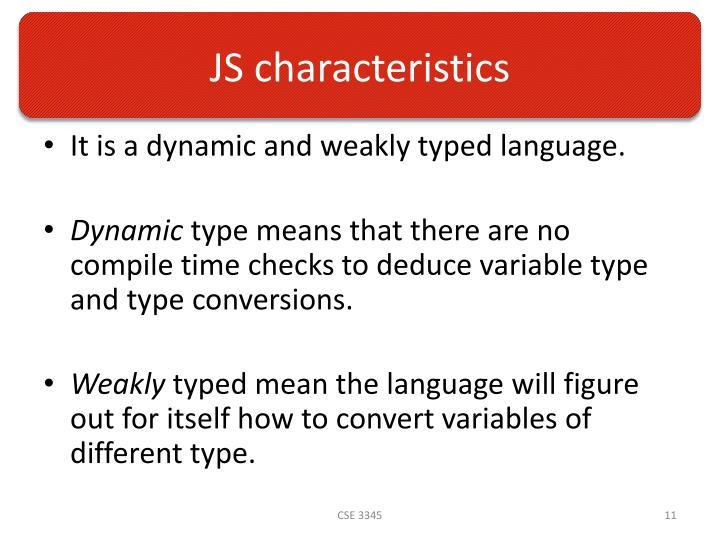 JS characteristics