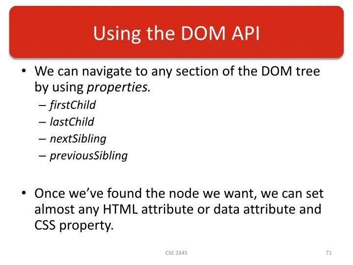 Using the DOM API