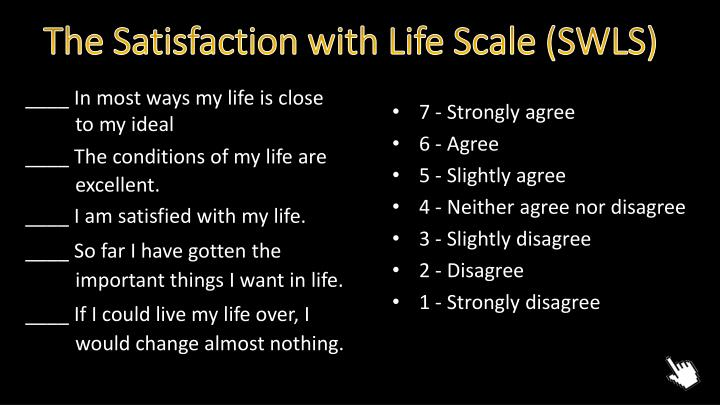 The Satisfaction with Life Scale (SWLS)