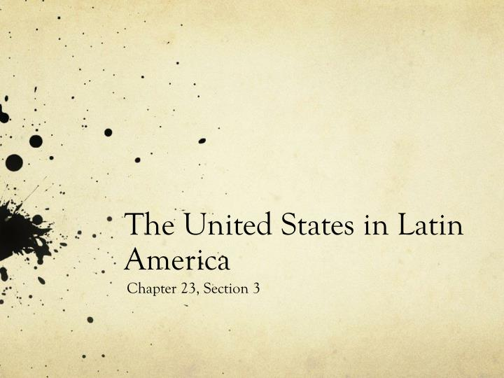 The United States in Latin America