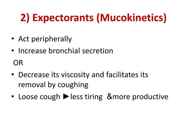 2) Expectorants (