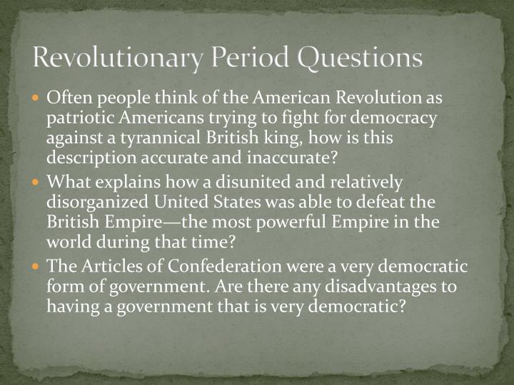 Revolutionary Period Questions