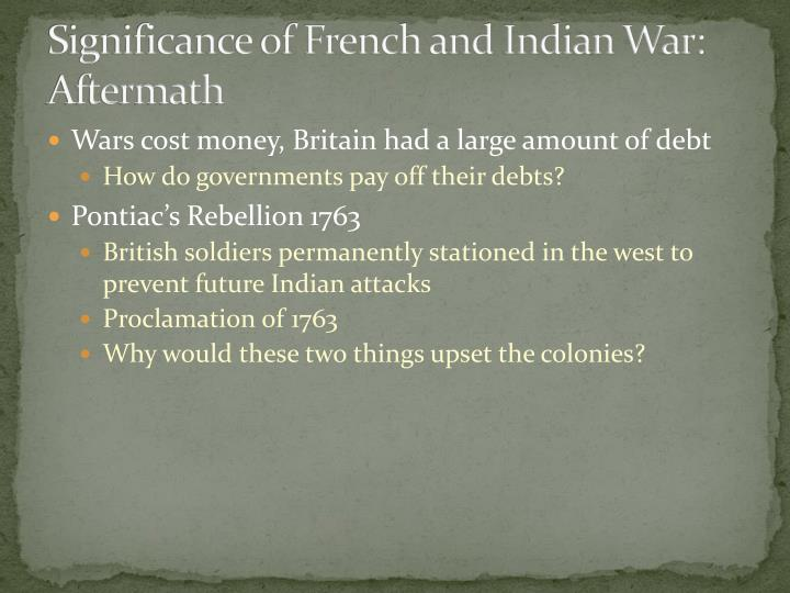 Significance of French and Indian War: Aftermath