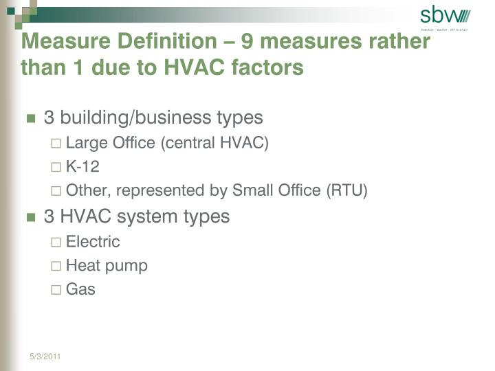Measure Definition – 9 measures rather than