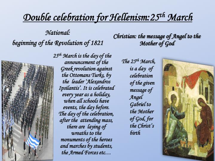 Double celebration for Hellenism:25