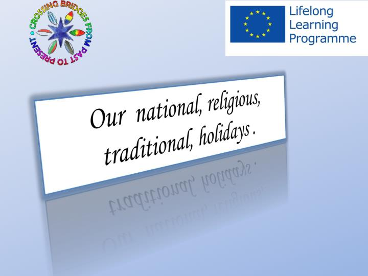 Our national religious traditional holidays