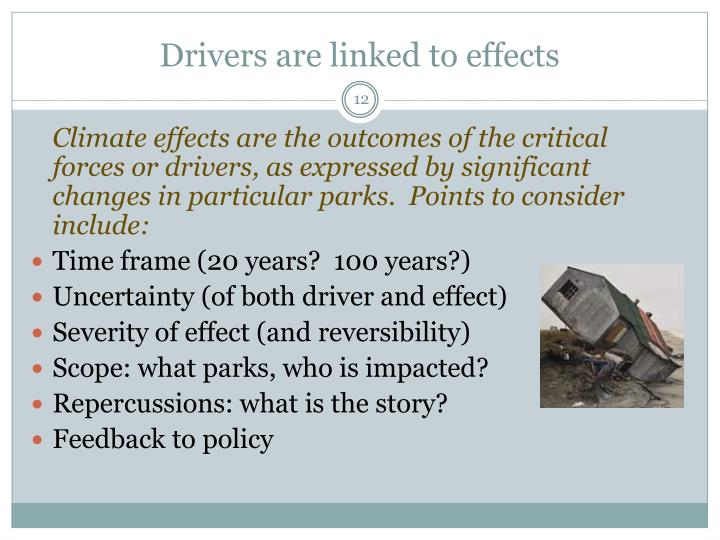 Drivers are linked to effects