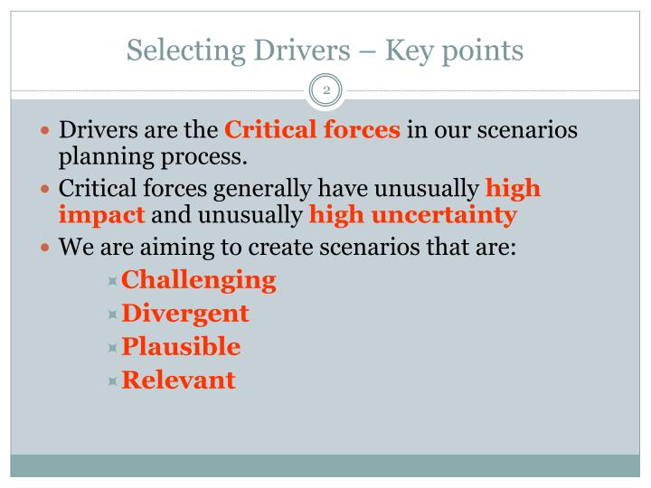 Selecting drivers key points