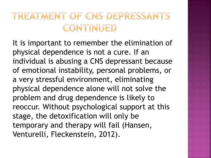 Treatment of cns depressants    continued