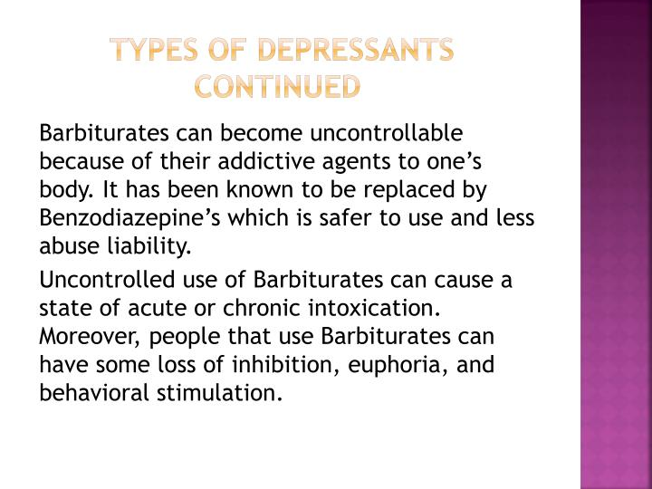 Types of Depressants           Continued