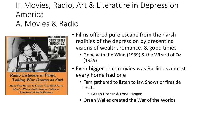 III Movies, Radio, Art & Literature in Depression