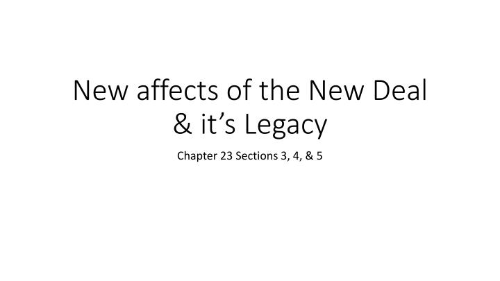 New affects of the new deal it s legacy