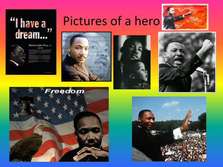 Pictures of a hero
