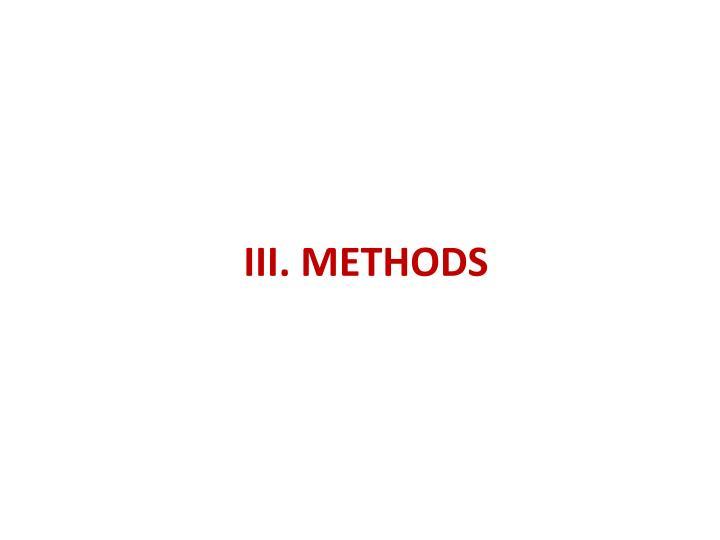 III. METHODS