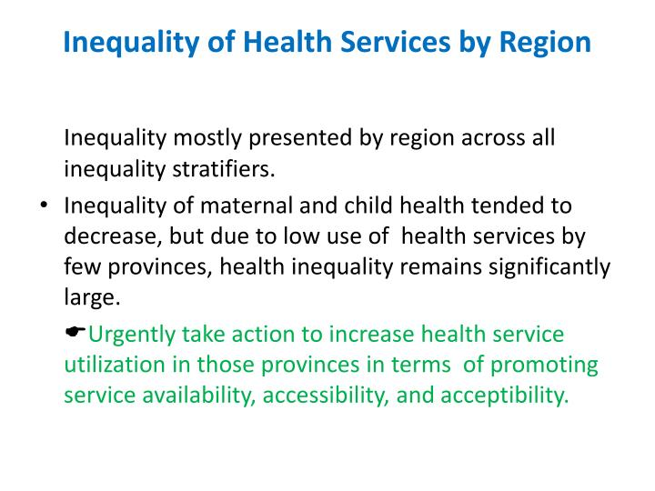 Inequality of Health Services by Region