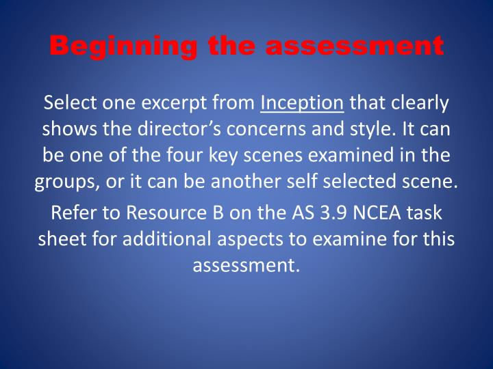 Beginning the assessment