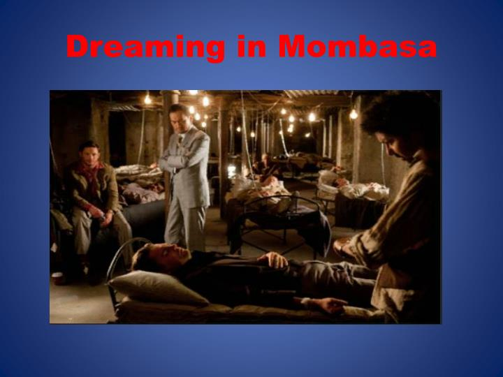 Dreaming in Mombasa